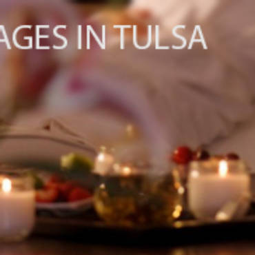 Have You Tried The 5 Best Massages in Tulsa?